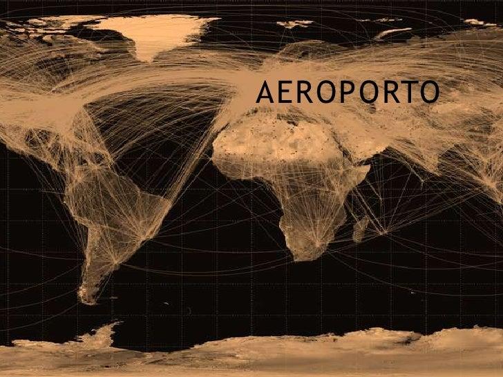 AEROPORTO<br />