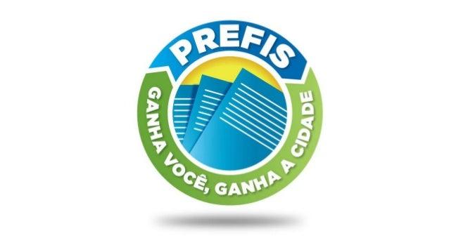 PREFIS – Programa de Recuperação Fiscal  •Objetivo  oPromover a regularização de débitos tributários municipais, cujos fat...