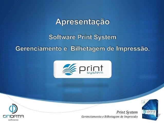Apresentação Print System