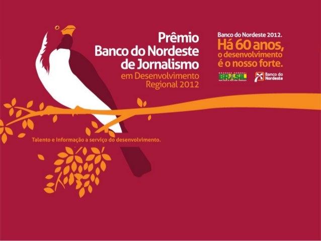 Prêmio BNB de Jornalismo 2012