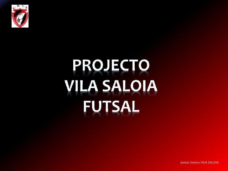 Apresentação Projecto Vila Saloia