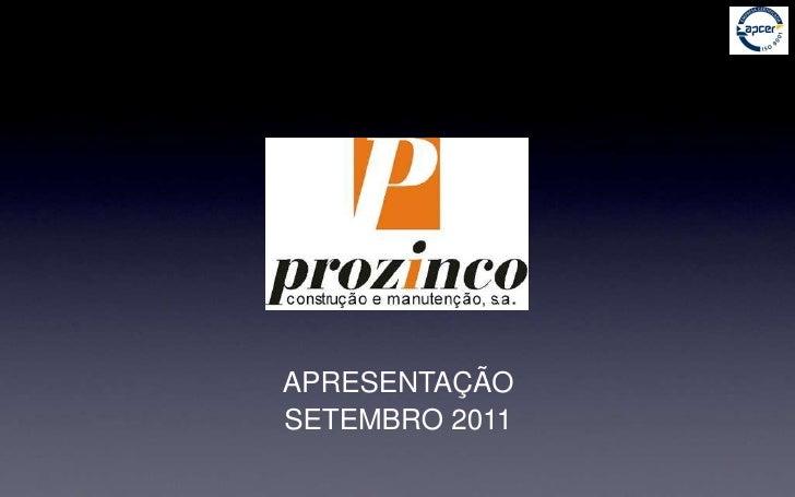 APRESENTAÇÃO<br />SETEMBRO 2011<br />