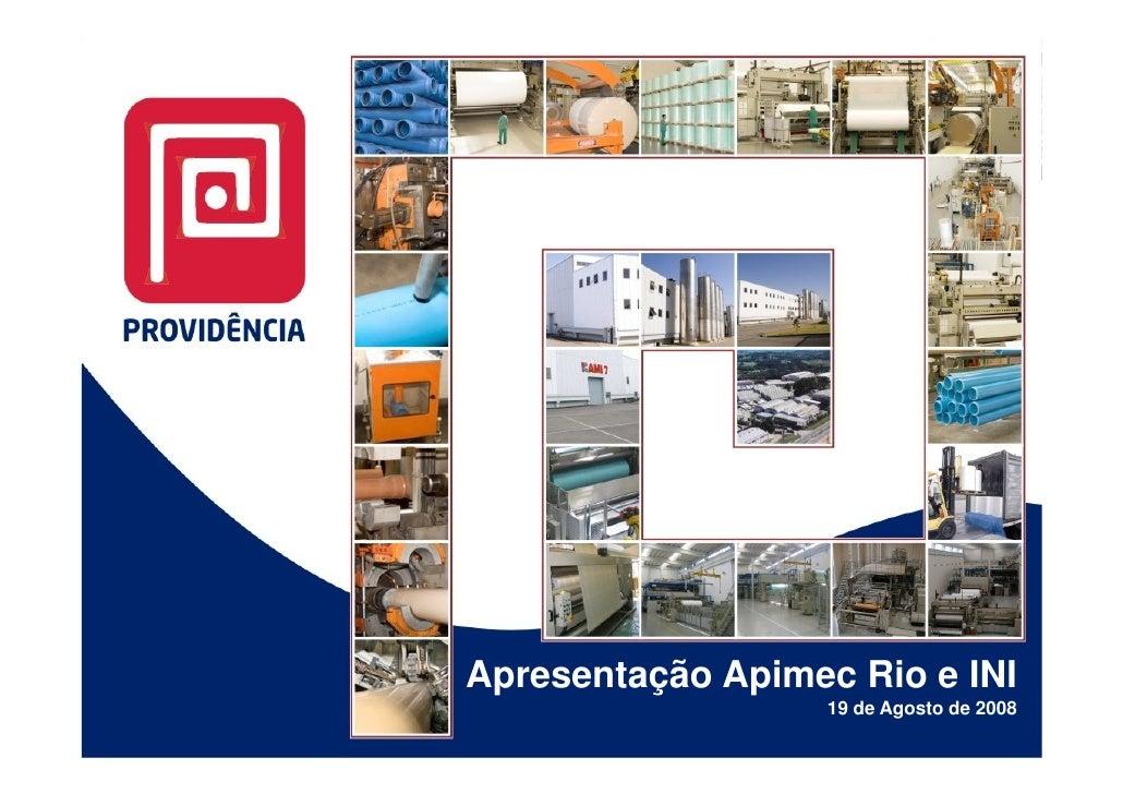 Apresentação Apimec Rio e INI                    19 de Agosto de 2008                                   1