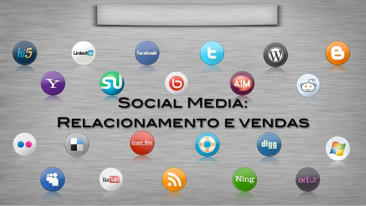 Social Media:Relacionamento e vendas