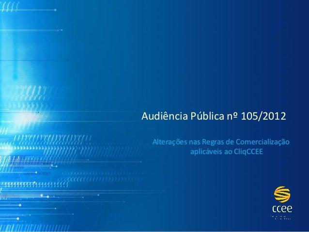 Audiência Pública nº 105/2012