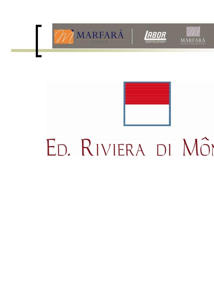 Riviera di Monaco - 4 quartos no Barroca - apartamento na planta - 31 9994-2839