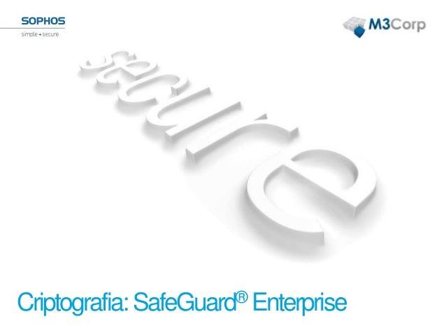 Criptografia:SafeGuard® Enterprise