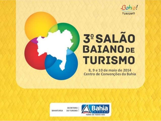 apresentacao-salao-baiano-de-turismo-2014
