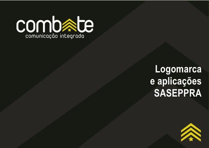 Logomarcae aplicações SASEPPRA