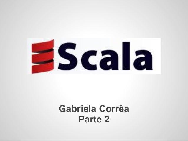 Scala - part II