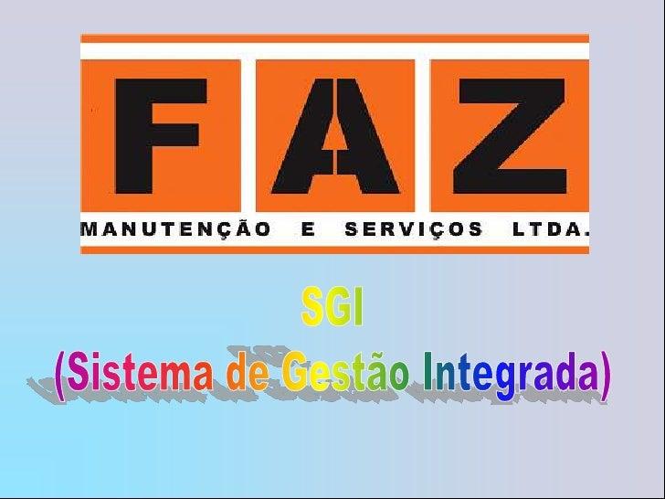 SGI<br />(Sistema de Gestão Integrada)<br />