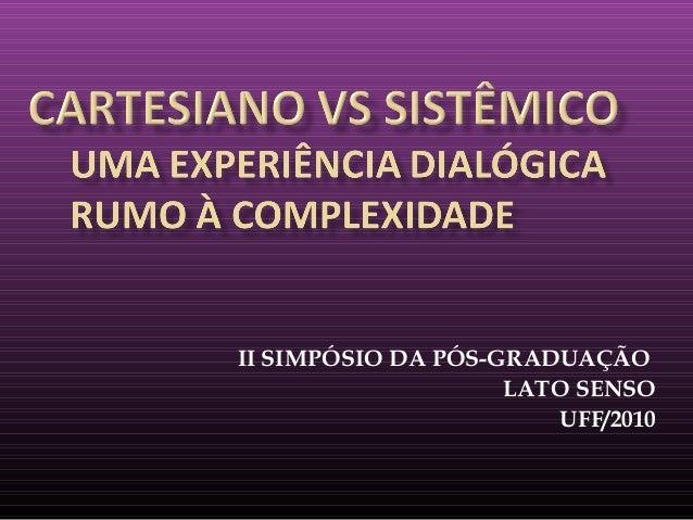 II SIMPÓSIO DA PÓS-GRADUAÇÃO LATO SENSO UFF/2010