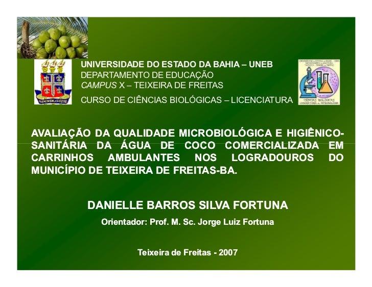 UNIVERSIDADE DO ESTADO DA BAHIA – UNEB       DEPARTAMENTO DE EDUCAÇÃO       CAMPUS X – TEIXEIRA DE FREITAS       CURSO DE ...