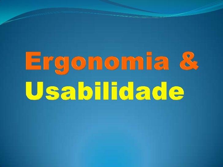 Ergonomia & Usabilidade