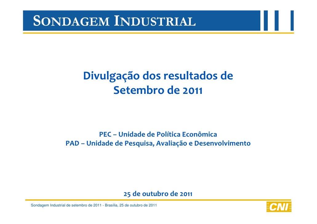Divulgação dos resultados de                                    Setembro de 2011                             PEC – Unidade...