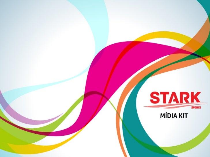 Mídia Kit - Stark Sports