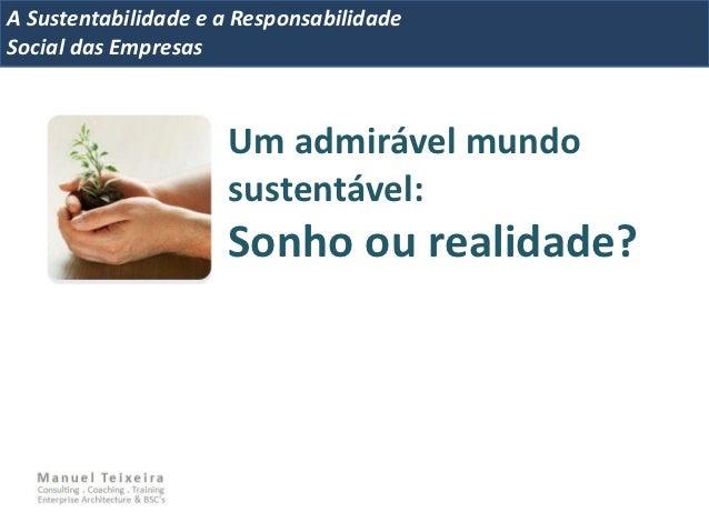 A Metrics 2008IT Sustentabilidade e a ResponsabilidadeImplementação de um IT Balanced ScorecardSocial das Empresas        ...