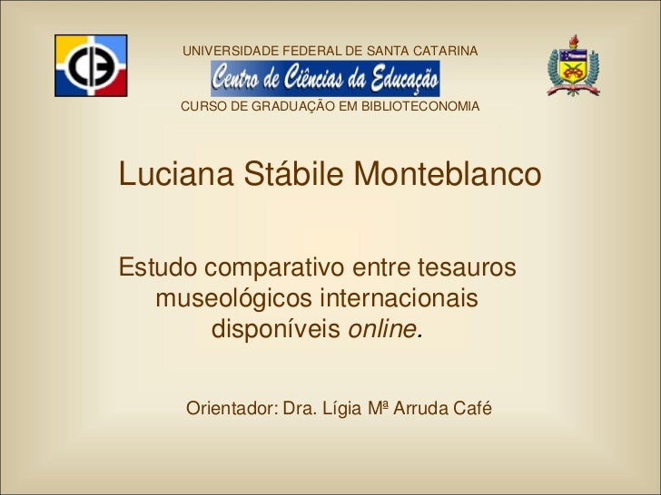 Estudo comparativo entre tesauros museológicos internacionais disponíveis online