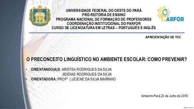 UNIVERSIDADE FEDERAL DO OESTE DO PARÁ PRÓ-REITORIA DE ENSINO PROGRAMA NACIONAL DE FORMAÇÃO DE PROFESSORES COORDENAÇÃO INST...