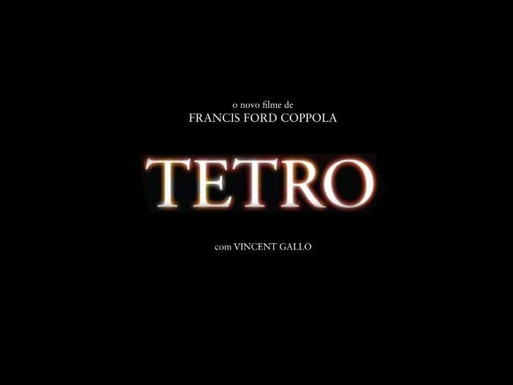 Apresentação Tetro