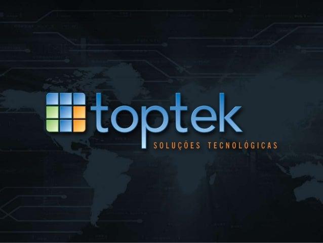 Apresentação toptek 2012