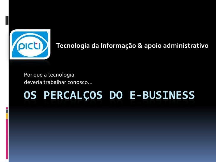Tecnologia da Informação & apoio administrativo<br />Por que a tecnologia <br />deveria trabalhar conosco...<br />Os perca...