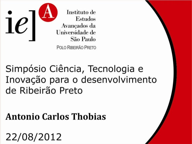 IEA - Ciência, Tecnologia e Inovação para o Desenvolvimento de Ribeirão Preto