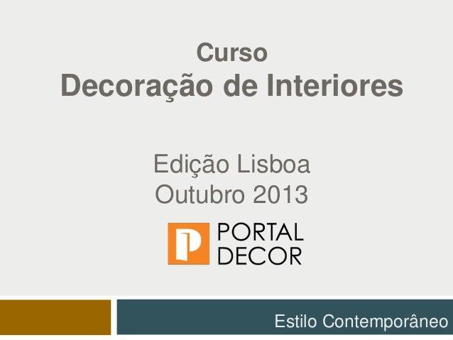 curso de decoracao de interiores leiria: de InterioresEdição LisboaOutubro 2013