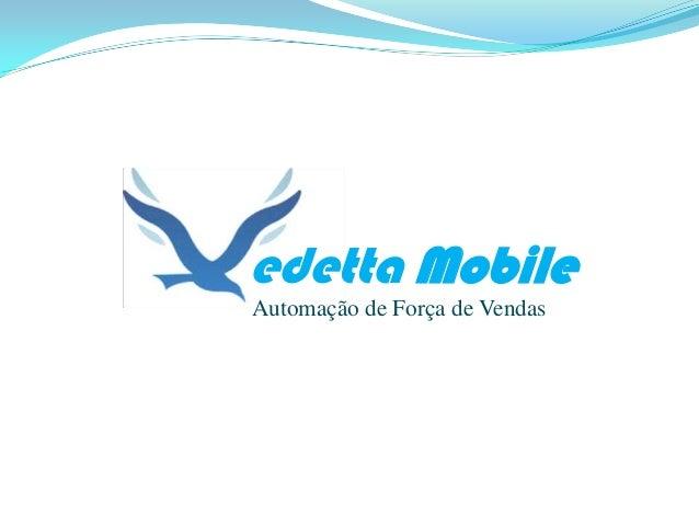 edetta Mobile Automação de Força de Vendas