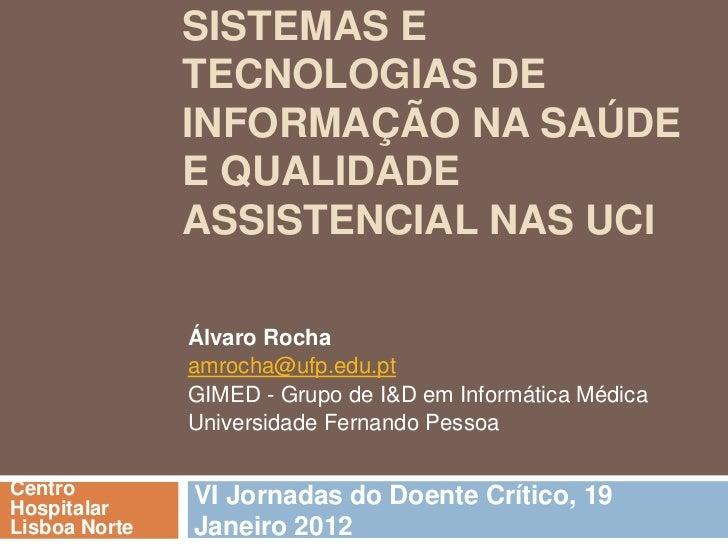 SISTEMAS E               TECNOLOGIAS DE               INFORMAÇÃO NA SAÚDE               E QUALIDADE               ASSISTEN...