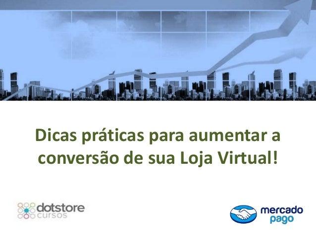 Palestra Online: Como aumentar a Conversão de sua Loja Virtual