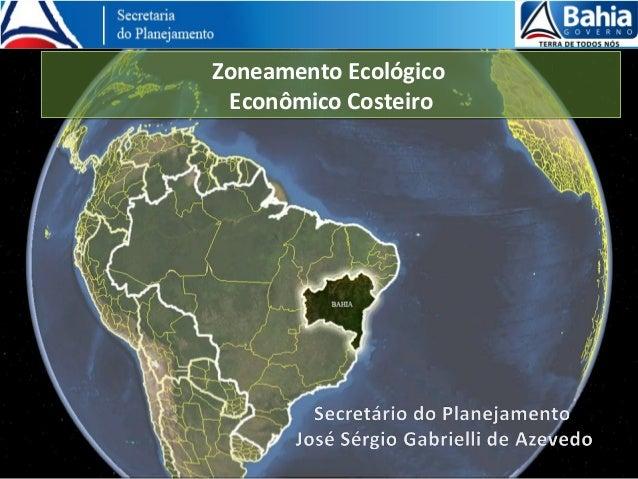 ZEEC Zoneamento Ecológico Econômico Costeiro da Bahia