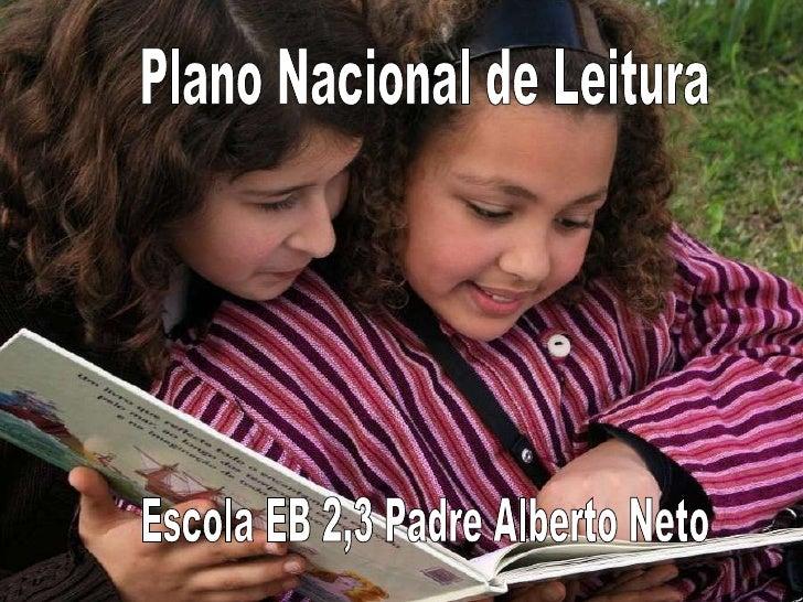 Plano Nacional de Leitura Escola EB 2,3 Padre Alberto Neto