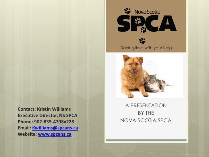 A Presentation by the Nova Scotia SPCA