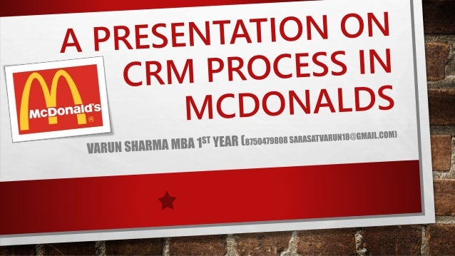 crm strategy of mcdonalds Strategic issues into an effective customer relationship strategy crm systems offer a lot of promise for marketers they have the potential to offer better customer service, and to improve marketing effectiveness through better focus ( mcdonald and wilson 1999 bessen 1993) using crm can enhance long-term profitability.