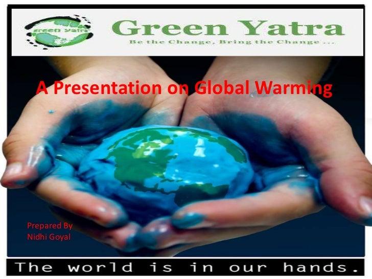 A presentation on global warming newe