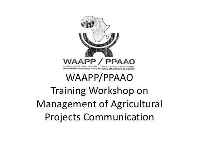 A presentation on WAAPP Ghana Communication