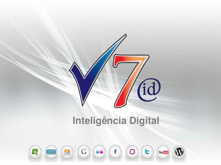Inteligência Digital                       V7id Inteligência Digital