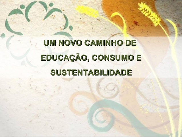 Apresent rede ecológica   consumo consciente - versão 13-10-2013