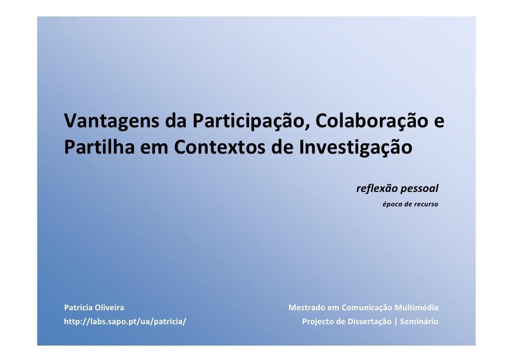 VantagensdaParticipação,Colaboraçãoe PartilhaemContextosdeInvestigação                                           ...