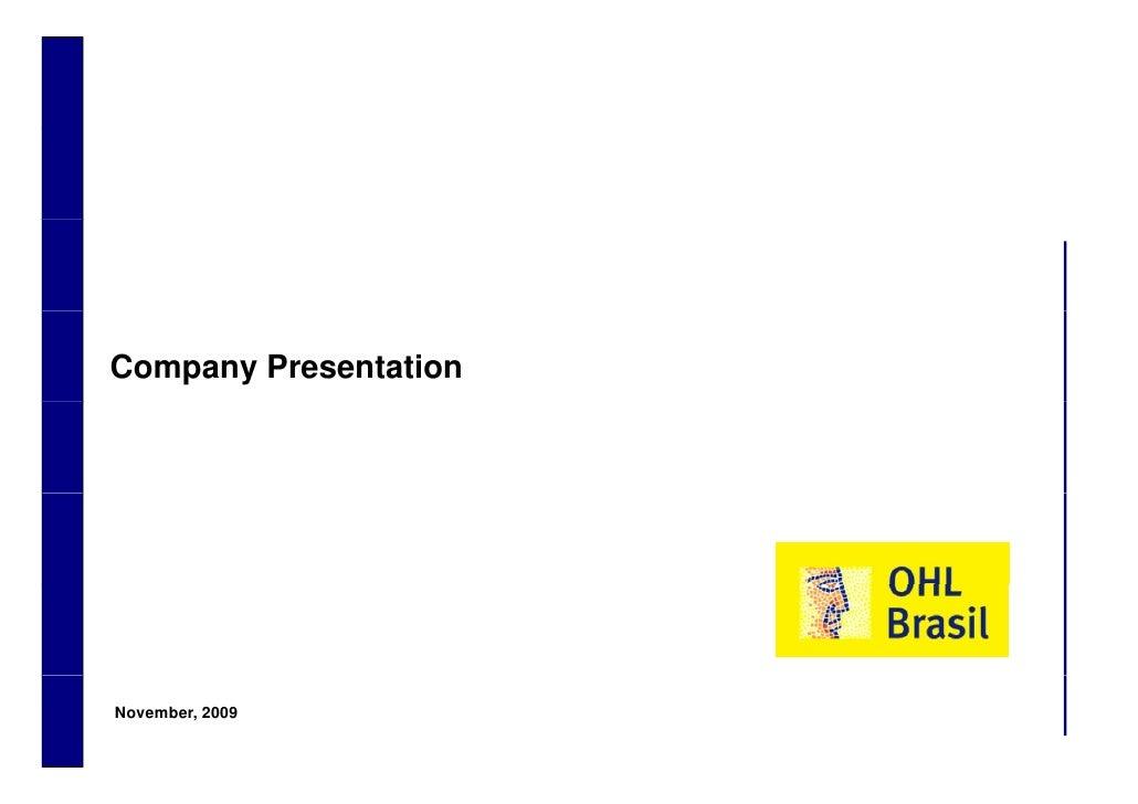 Company Presentation         November, 2009 1