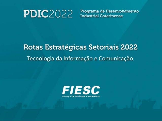Rotas Estratégicas Setoriais - 2022