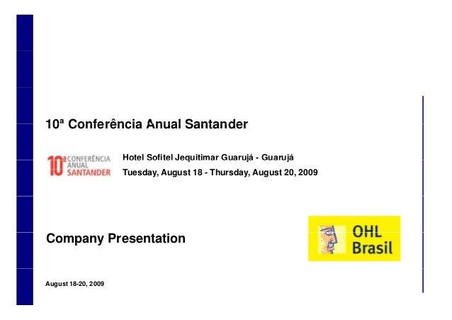 10ª Conferência Anual Santander10 Conferência Anual Santander Hotel Sofitel Jequitimar Guarujá - GuarujáHotel Sofitel Jequ...