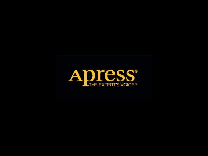 Get Introduced to Apress Books!           …For professionals by professionals