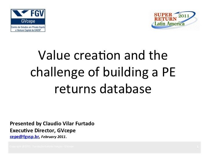 Value	  crea?on	  and	  the	                          challenge	  of	  building	  a	  PE	                              ret...