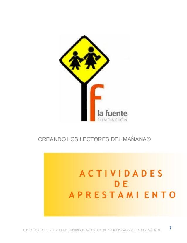 FUNDACION LA FUENTE / CLM® / RODRIGO CAMPOS UGALDE / PSICOPEDAGOGO / APRESTAMIENTO1111CREANDO LOS LECTORES DEL MAÑANA®A C ...