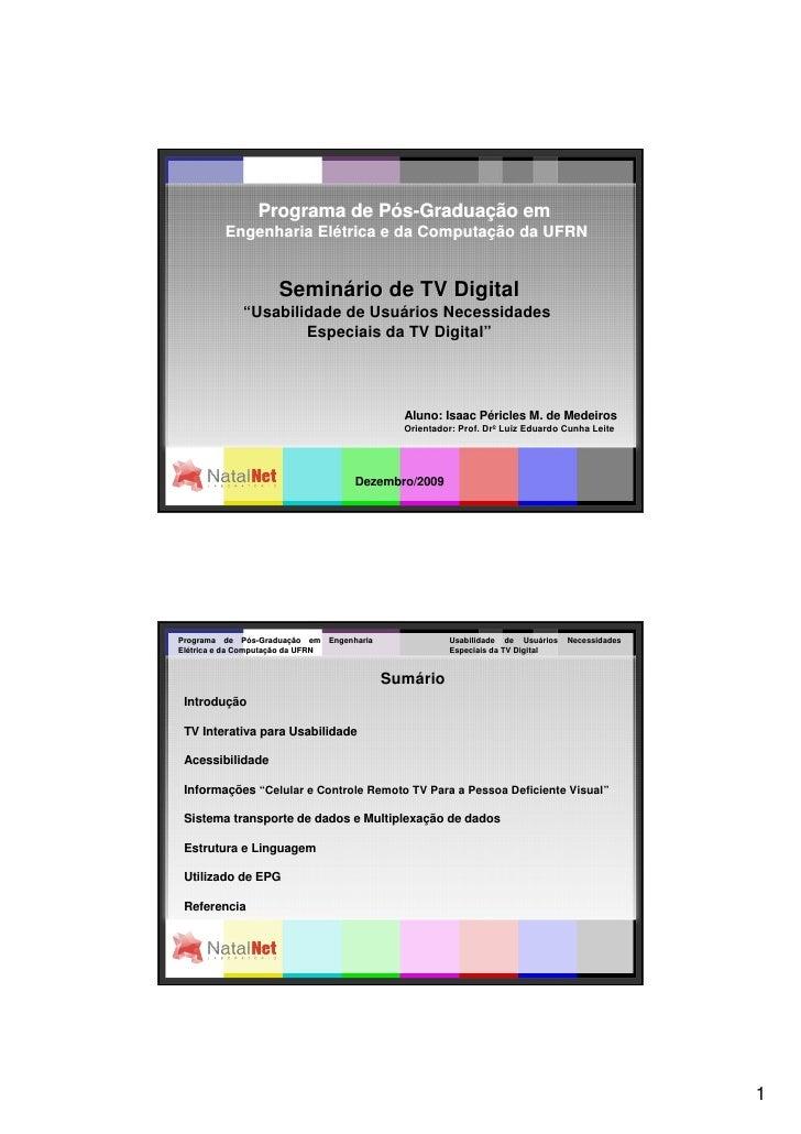 Usabilidade de Usuários Necessidades Especiais da TV Digital