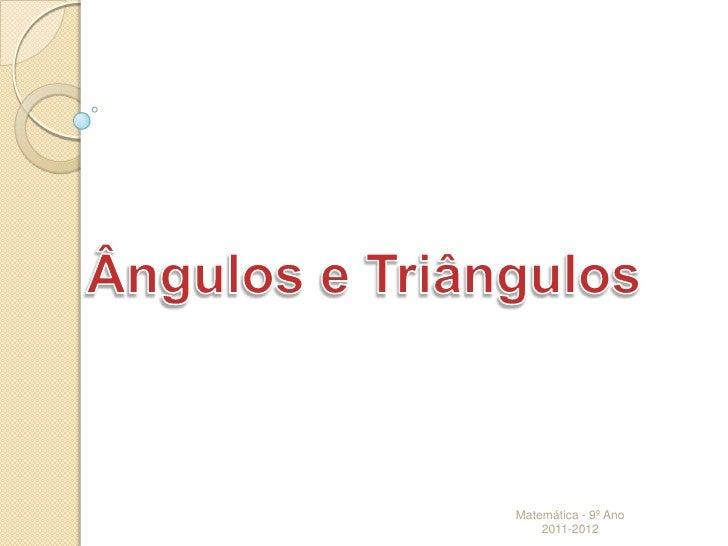 Ângulos triângulos