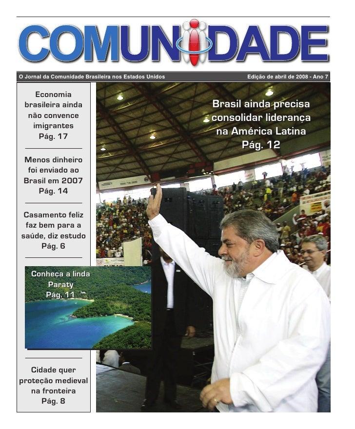Edição de abril de 2008     O Jornal da Comunidade Brasileira nos Estados Unidos                              Edição de ab...