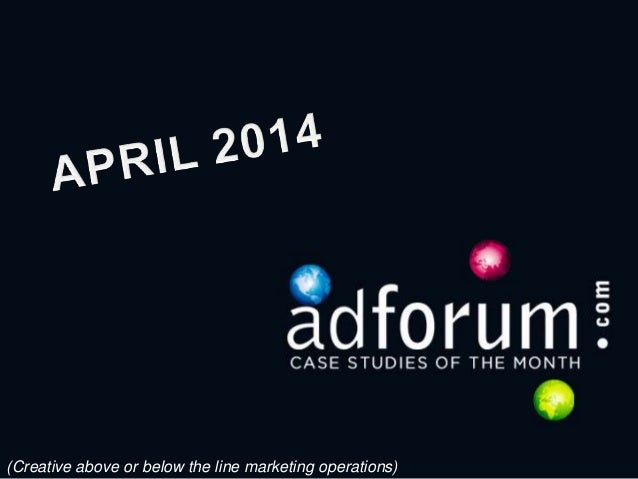 Case Studies for the Month of April 2014